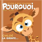 collection-pourquoi-chloe-la-girafe
