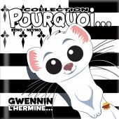 collection-pourquoi-gwennin-l-hermine