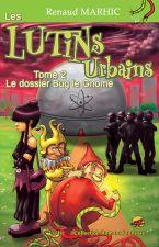les-lutins-urbains-t-2-le-dossier-bug-le-gnome