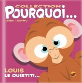 collection-pourquoi-louis-le-ouistiti