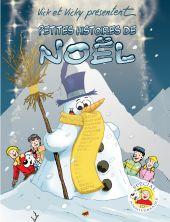 petites-histoires-de-noel-hors-serie-20-auteurs-fetent-le-10eme-anniversaire-de-vick-et-vicky
