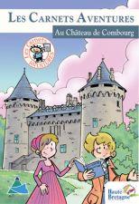 Les Carnets Aventures au Château de Combourg