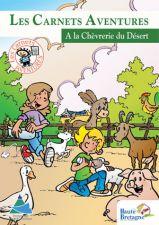 Les Carnets Aventures à la Chèvrerie du Désert