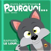 collection-pourquoi-raphael-le-loup