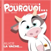 collection-pourquoi-alice-la-vache