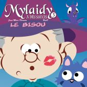 mylaidy-a-des-soucis-t-3-le-bisou