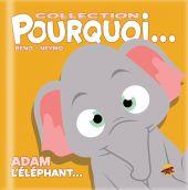 collection-pourquoi-adam-l-elephant