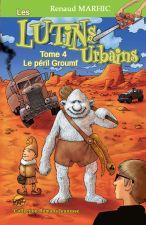 les-lutins-urbains-t-4-le-peril-groumf