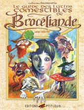 le-guide-des-lutins-comestibles-de-broceliande