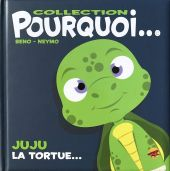 collection-pourquoi-juju-la-tortue