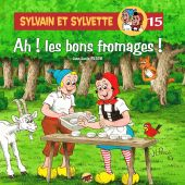 sylvain-et-sylvette-t-15-ah-les-bons-fromages