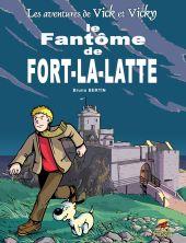 vick-et-vicky-t-13-le-fantome-de-fort-la-latte